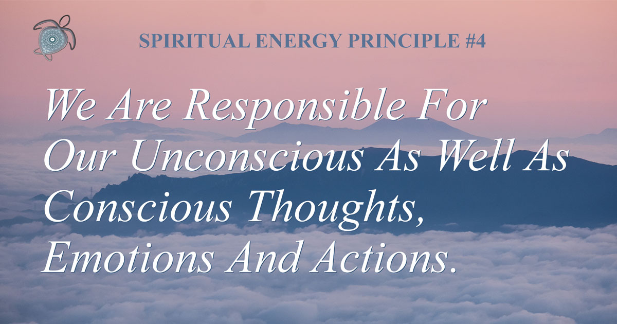 Spiritual Energy Principle 4