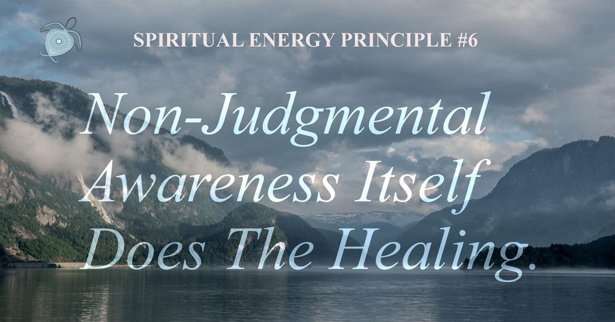 Spiritual Energy Principle 6